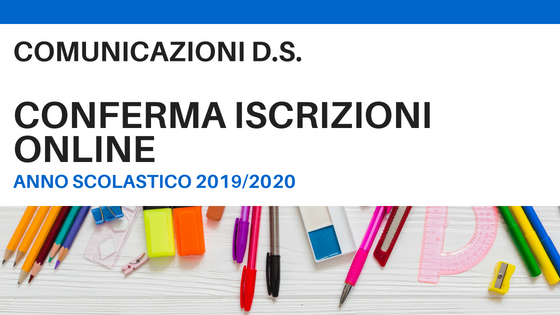 Conferma Iscrizioni OnLine a.s. 2019/2020 e Contributo Volontario