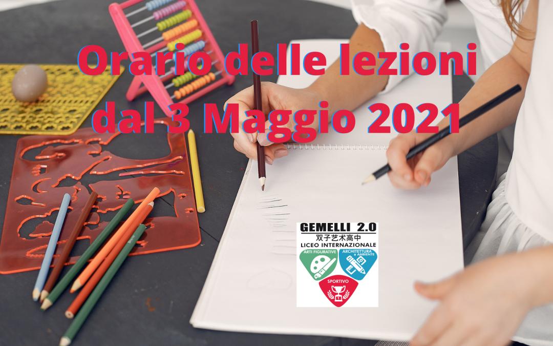 Orario delle lezioni dal 3 Maggio 2021